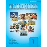 We Are Nigerians: Civics, National Values And History For Junior Secondary Schools Book 1