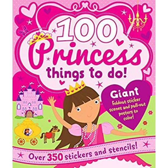 100 Princess Things To Do