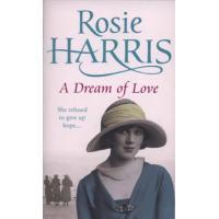 A Dream of Love by Rosie Harris (Hardback)