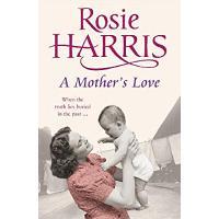 A Mother's Love by Rosie Harris (Hardback)