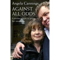 Against All Odds: A mother's fight to prove her innocence: The Angela Cannings Story