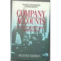 Company Accounts: Analysis, Interpretation, Understanding 2nd Revised Edition HB