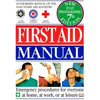 First Aid Manual: Authorised Manual of the Voluntary Aid Societies (7th ed.)