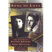 Song of Love: The Letters of Rupert Brooke and Noel Olivier HB