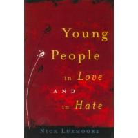 Young People on Love and Hate