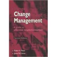 Change Management: A Guide to Effective Implementation 2nd Edition