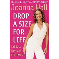 Drop a Size for Life: Fat Loss Fast and Forever