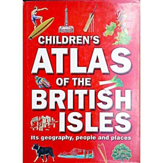Children's Atlas of the British Isles HB